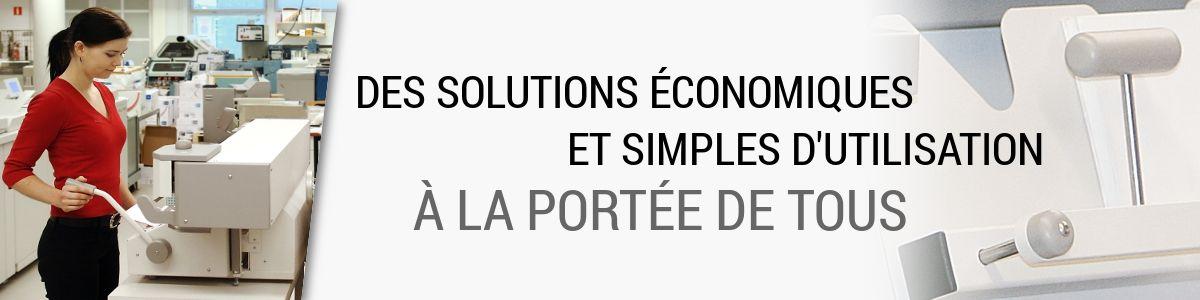 Des solutions économiques et simples d'utilisation à la portée de tous