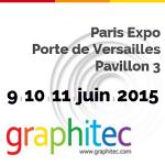 Retrouvez-nous au salon Graphitec 2015 !